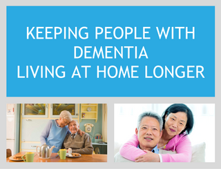 KEEPING_PEOPLE_WITH_DEMENTIA_LIVING_AT_HOME_LONGER