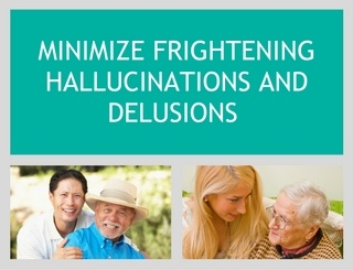 MINIMIZE_FRIGHTENING_HALLUCINATIONS_AND_DELUSIONS