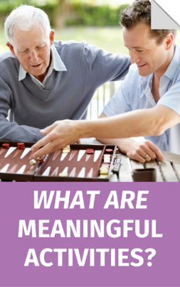 What Are Meaningful Activities?