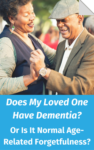 does my loved one have dementia or Is It Normal Age- Related Forgetfulness.png